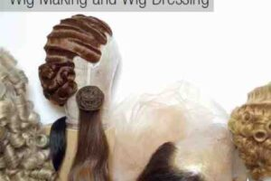 Reading List: A Practical Guide to Wig Making and Wig Dressing